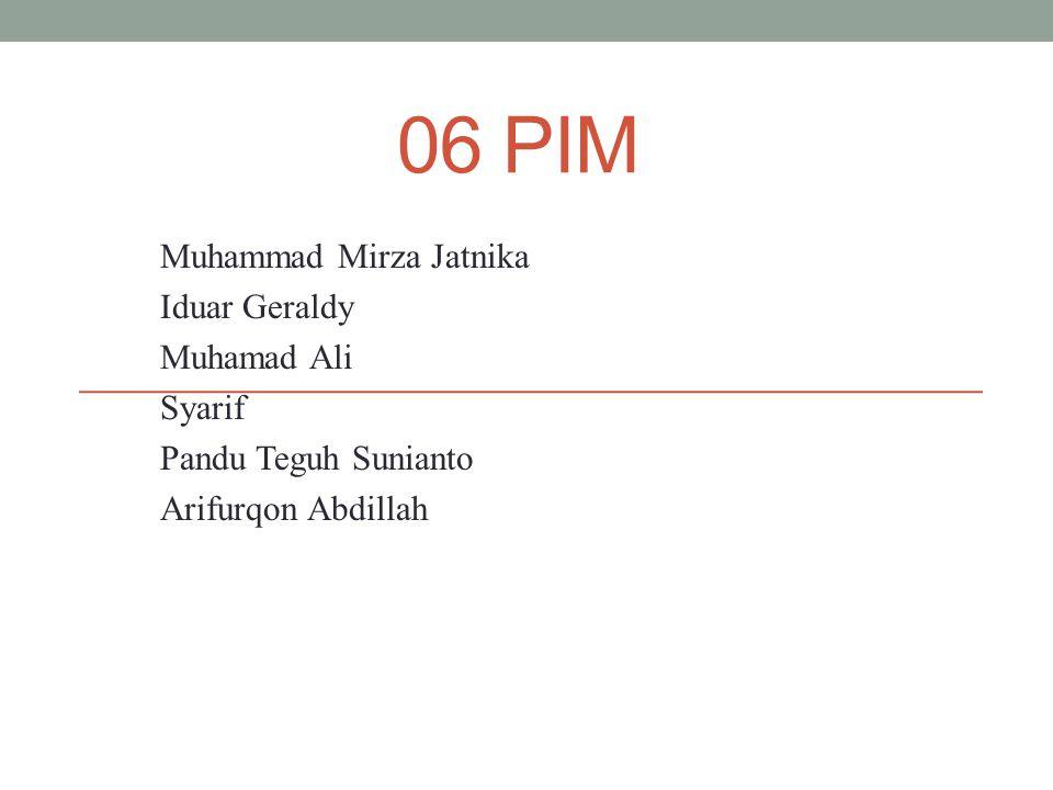 06 PIM Muhammad Mirza Jatnika Iduar Geraldy Muhamad Ali Syarif