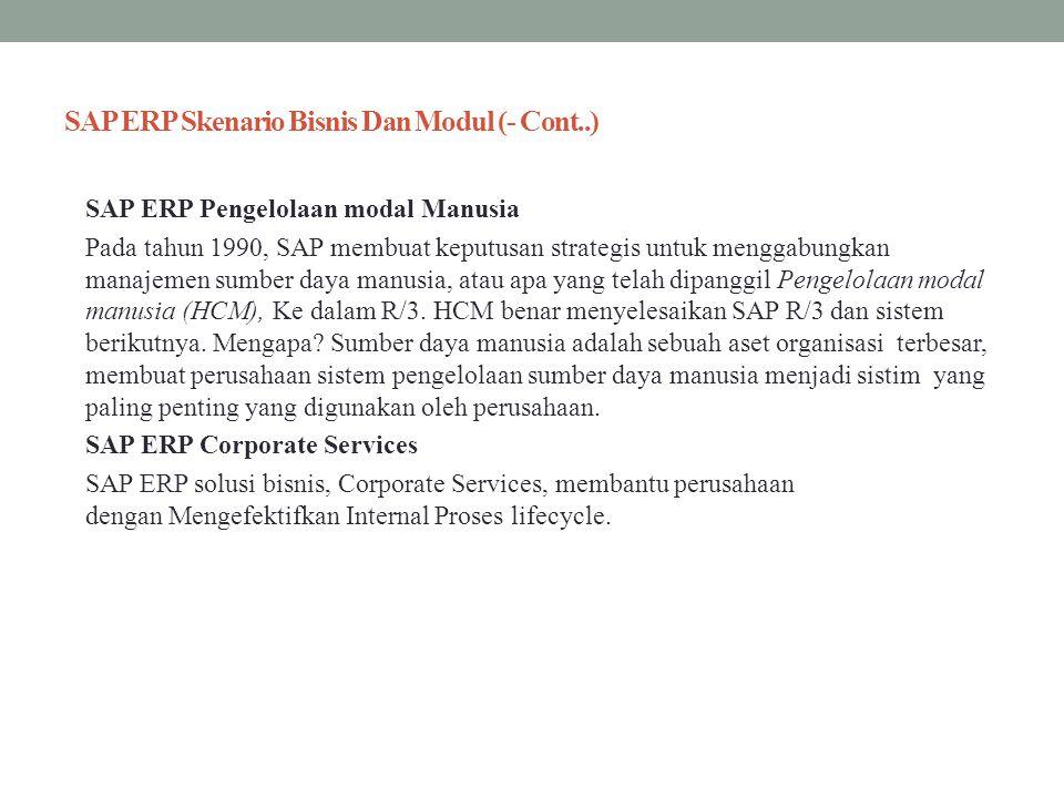 SAP ERP Skenario Bisnis Dan Modul (- Cont..)