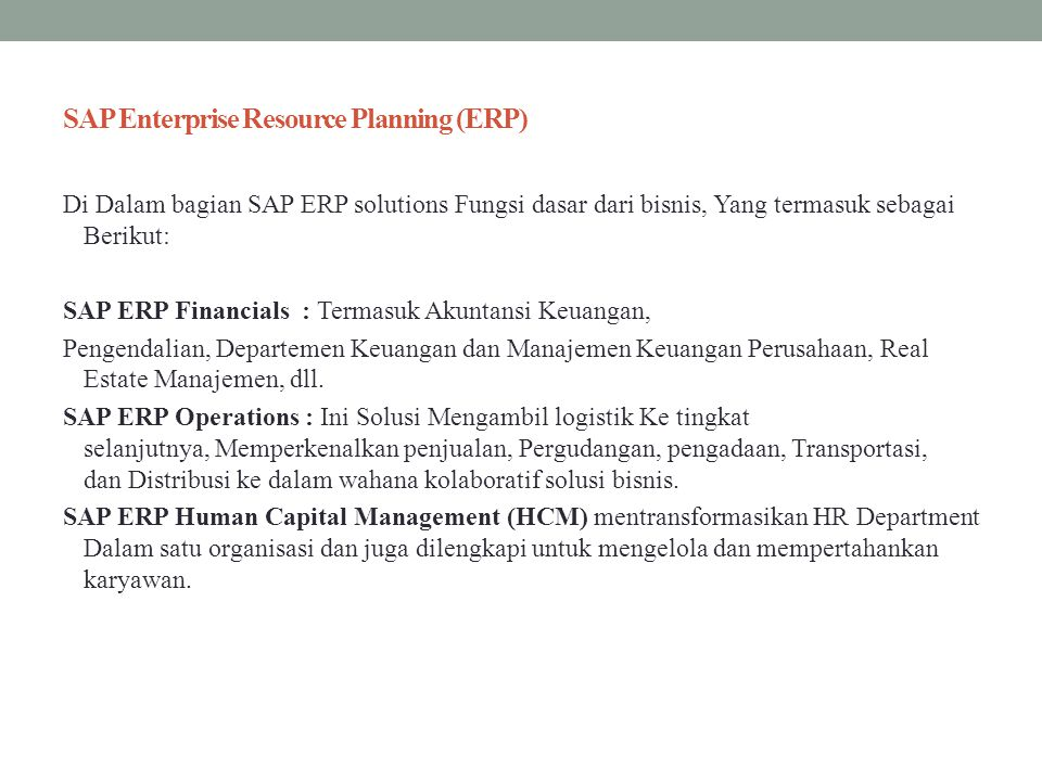 SAP Enterprise Resource Planning (ERP)