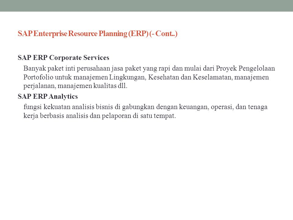 SAP Enterprise Resource Planning (ERP) (- Cont..)