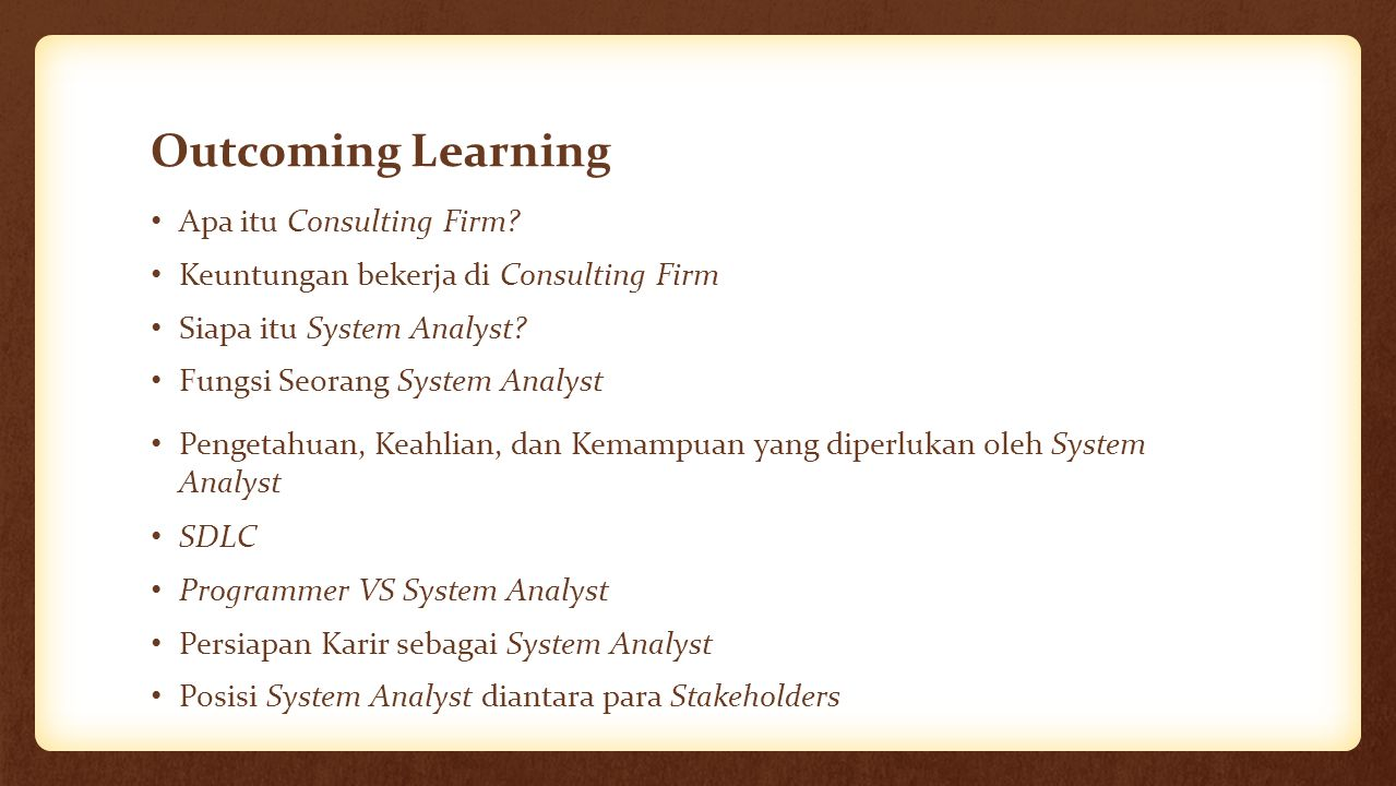 Outcoming Learning Apa itu Consulting Firm