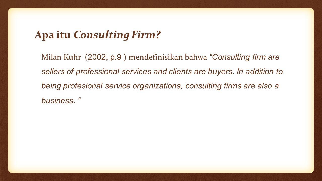Apa itu Consulting Firm
