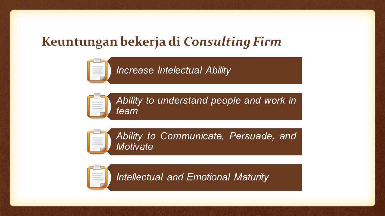 Keuntungan bekerja di Consulting Firm