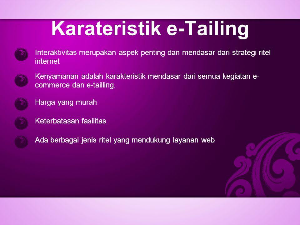 Karateristik e-Tailing