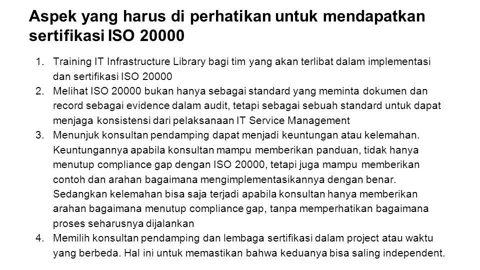 Aspek yang harus di perhatikan untuk mendapatkan sertifikasi ISO 20000