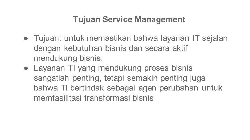 Tujuan Service Management