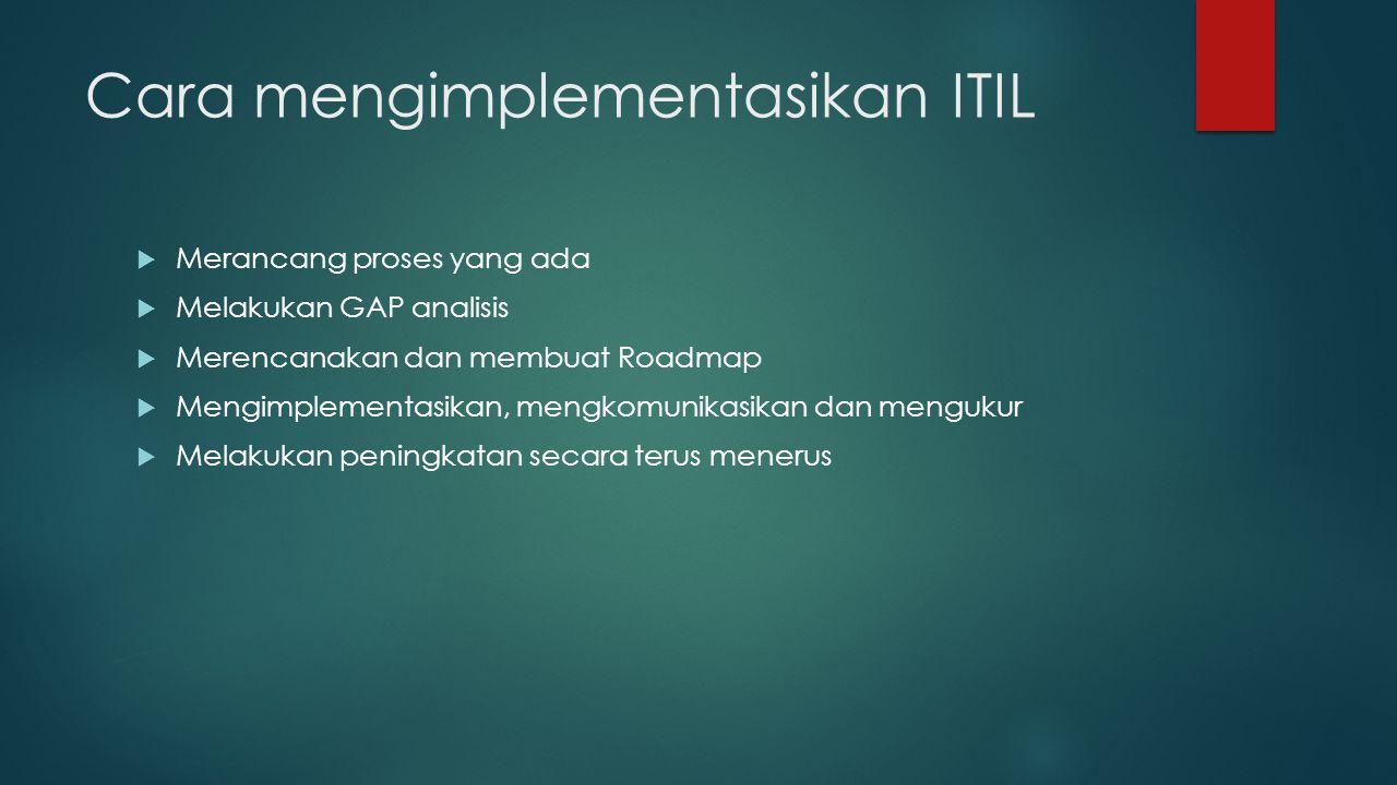 Cara mengimplementasikan ITIL