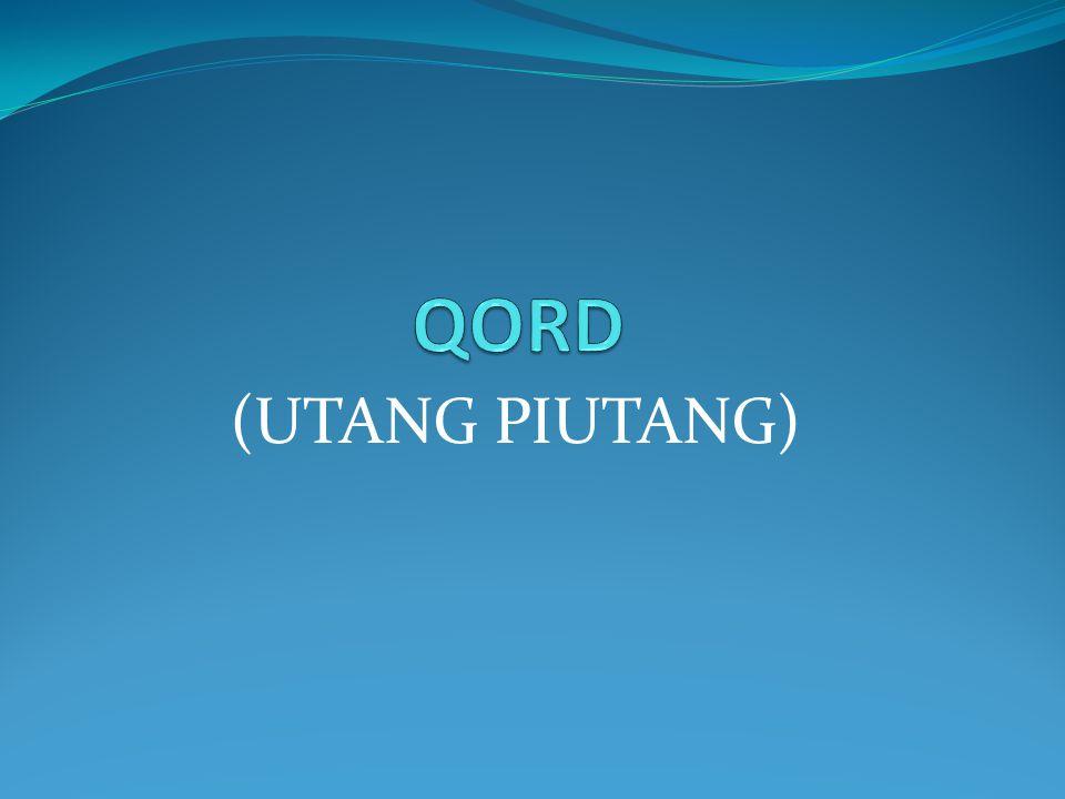 QORD (UTANG PIUTANG)