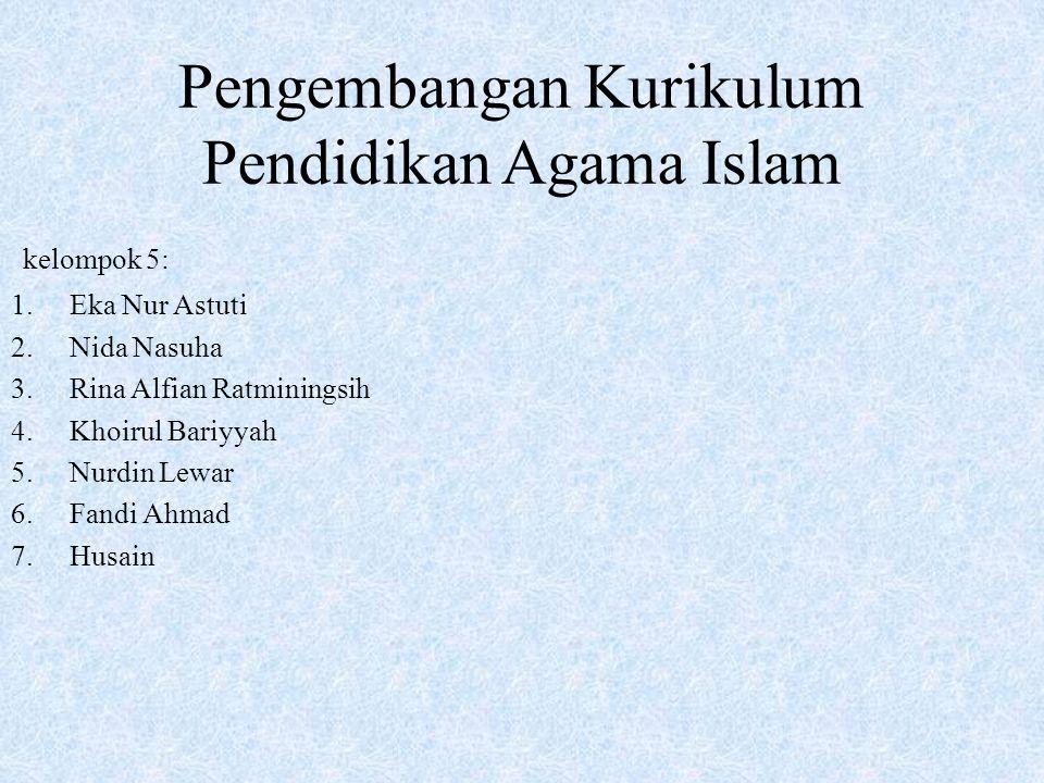 Pengembangan Kurikulum Pendidikan Agama Islam