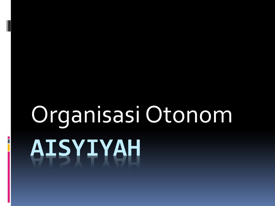 Organisasi Otonom Aisyiyah