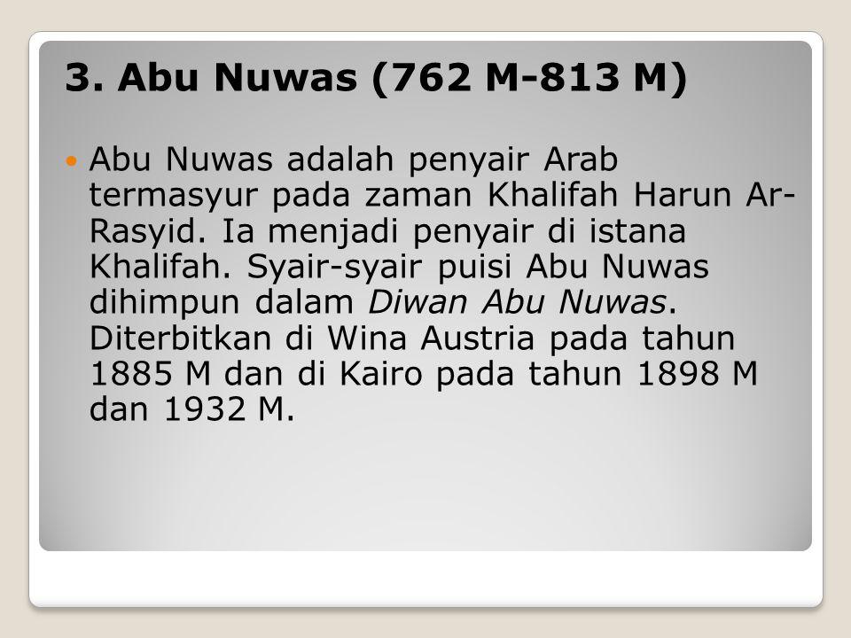 3. Abu Nuwas (762 M-813 M)