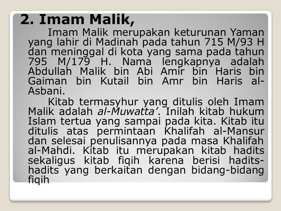 2. Imam Malik,