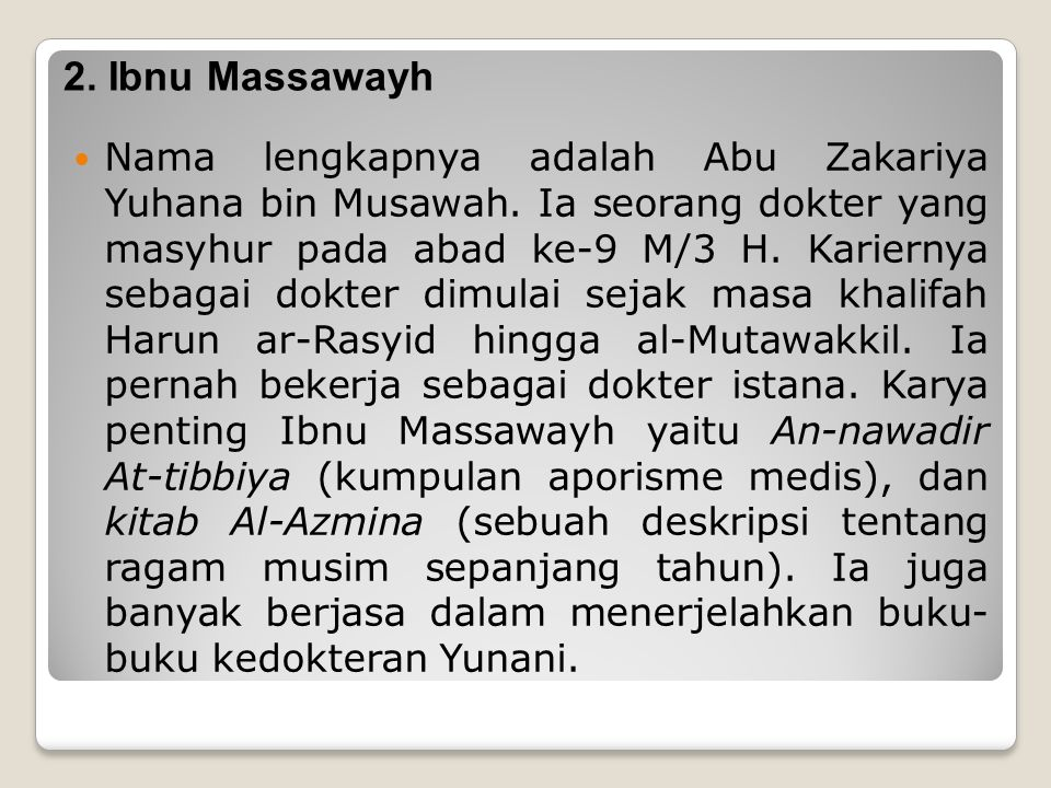 2. Ibnu Massawayh