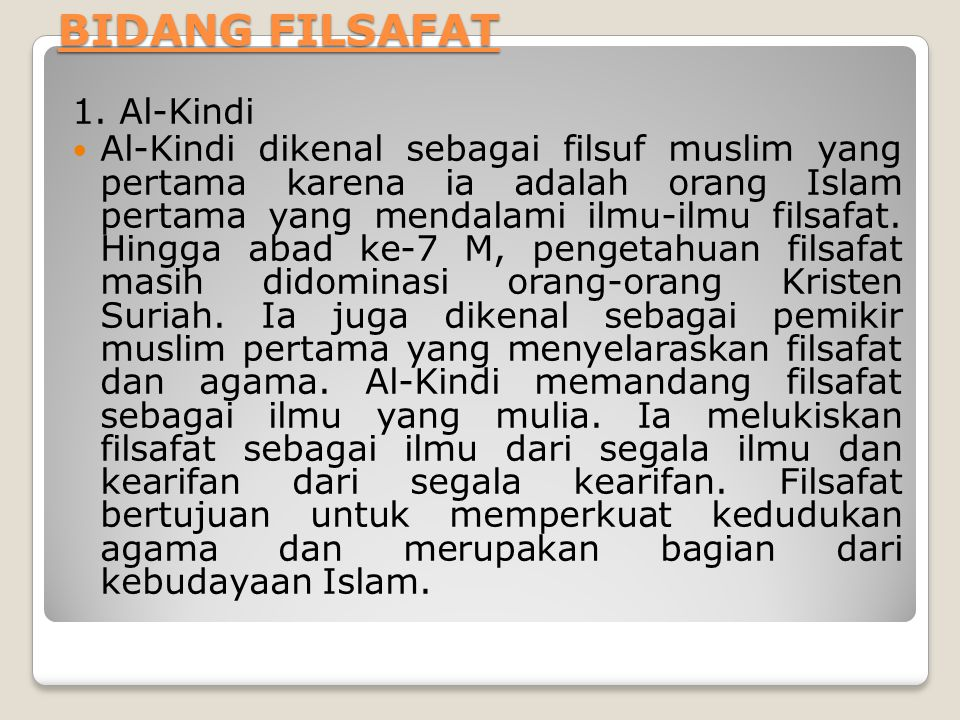 BIDANG FILSAFAT 1. Al-Kindi