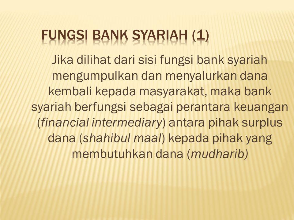 FUNGSI BANK SYARIAH (1)