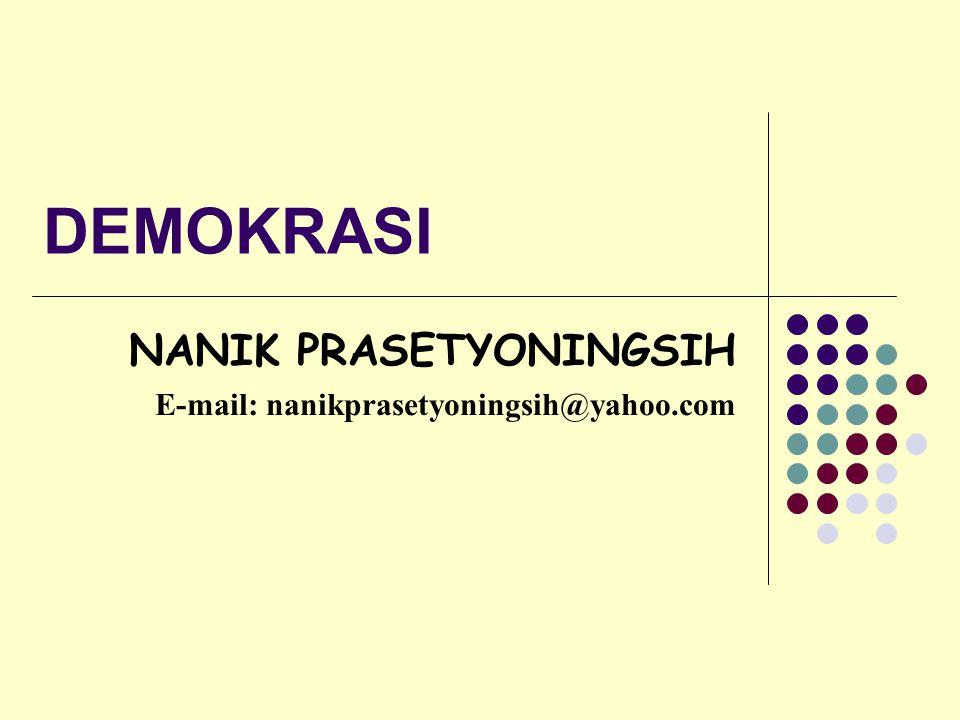 NANIK PRASETYONINGSIH E-mail: nanikprasetyoningsih@yahoo.com