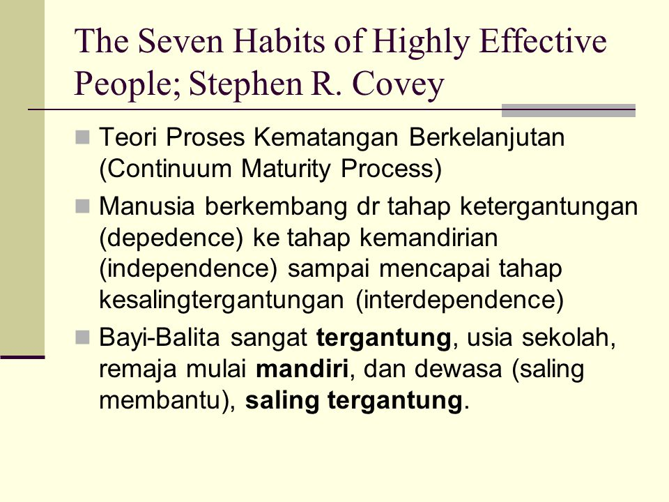 The Seven Habits of Highly Effective People; Stephen R. Covey