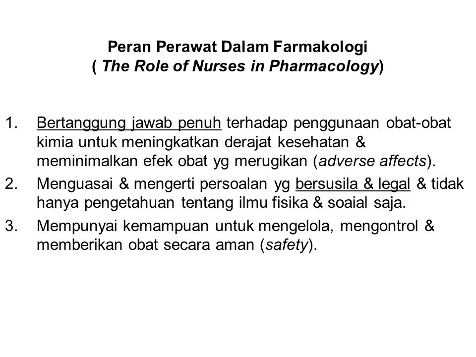Peran Perawat Dalam Farmakologi ( The Role of Nurses in Pharmacology)