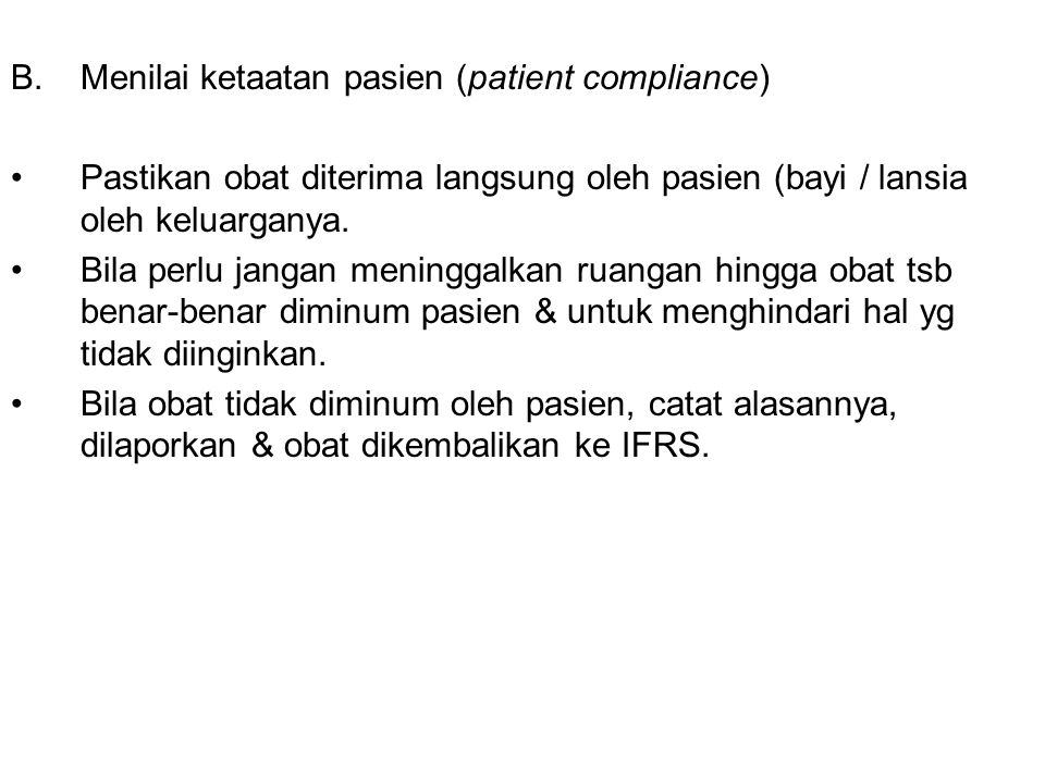 Menilai ketaatan pasien (patient compliance)