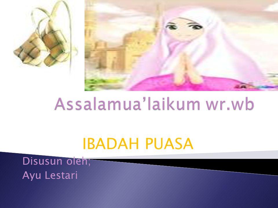 Assalamua'laikum wr.wb