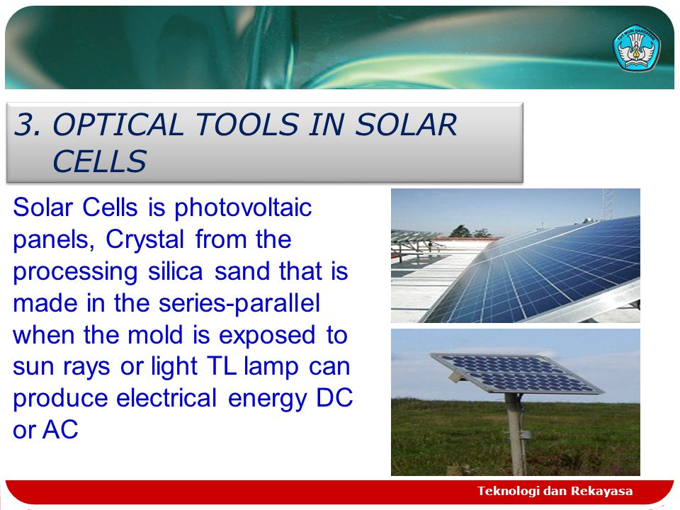 OPTICAL TOOLS IN SOLAR CELLS