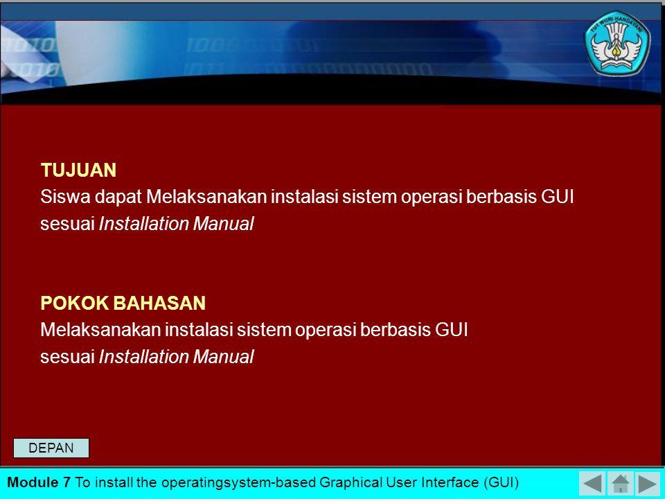 Siswa dapat Melaksanakan instalasi sistem operasi berbasis GUI