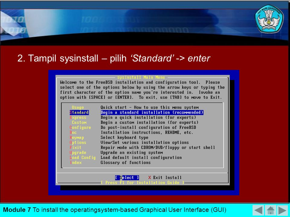 2. Tampil sysinstall – pilih 'Standard' -> enter