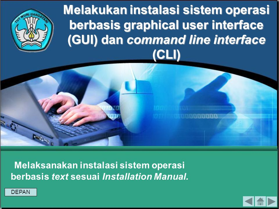 Melakukan instalasi sistem operasi berbasis graphical user interface (GUI) dan command line interface (CLI)