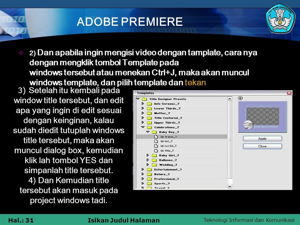 4) Dan Kemudian title tersebut akan masuk pada project windows tadi.