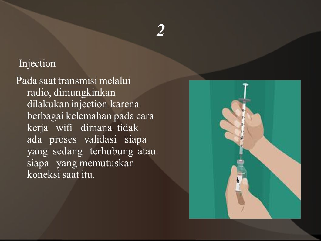 2 Injection.