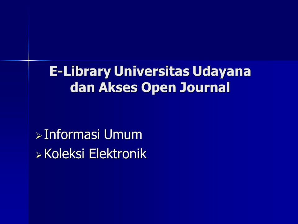 E-Library Universitas Udayana dan Akses Open Journal