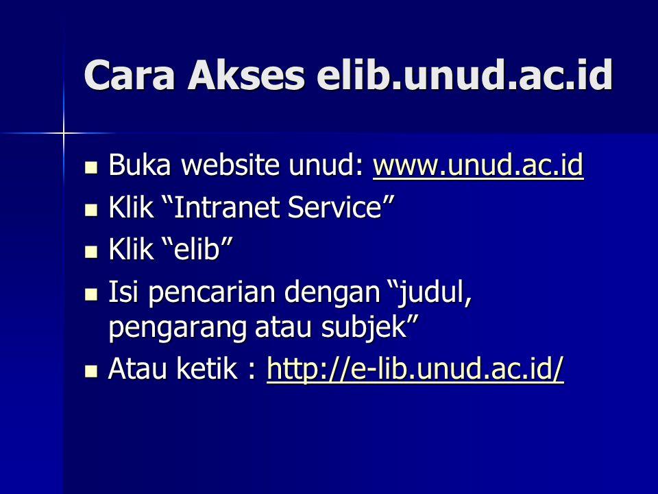 Cara Akses elib.unud.ac.id