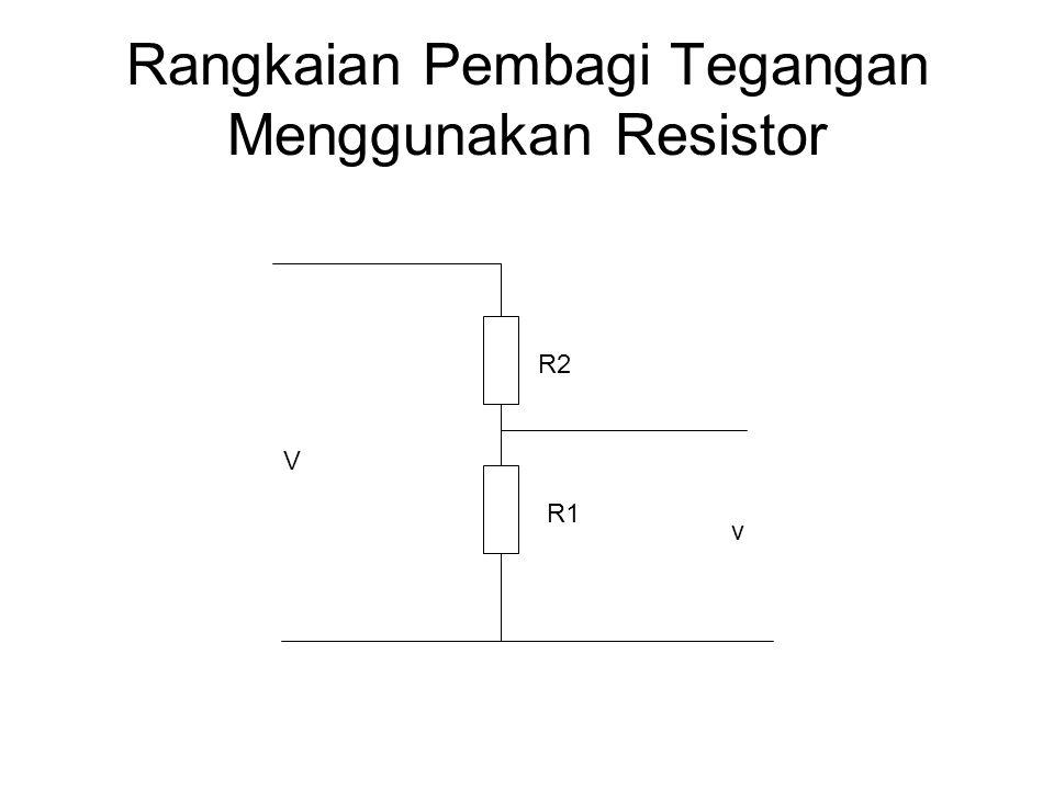 Rangkaian Pembagi Tegangan Menggunakan Resistor