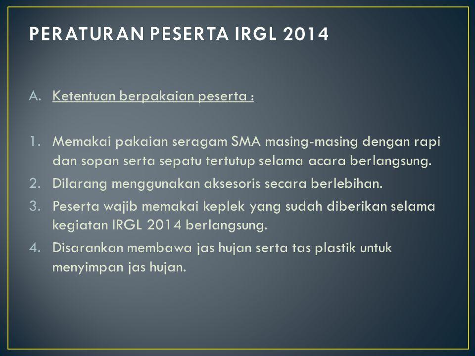PERATURAN PESERTA IRGL 2014