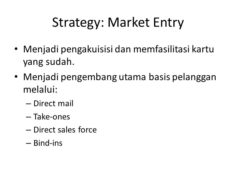 Strategy: Market Entry