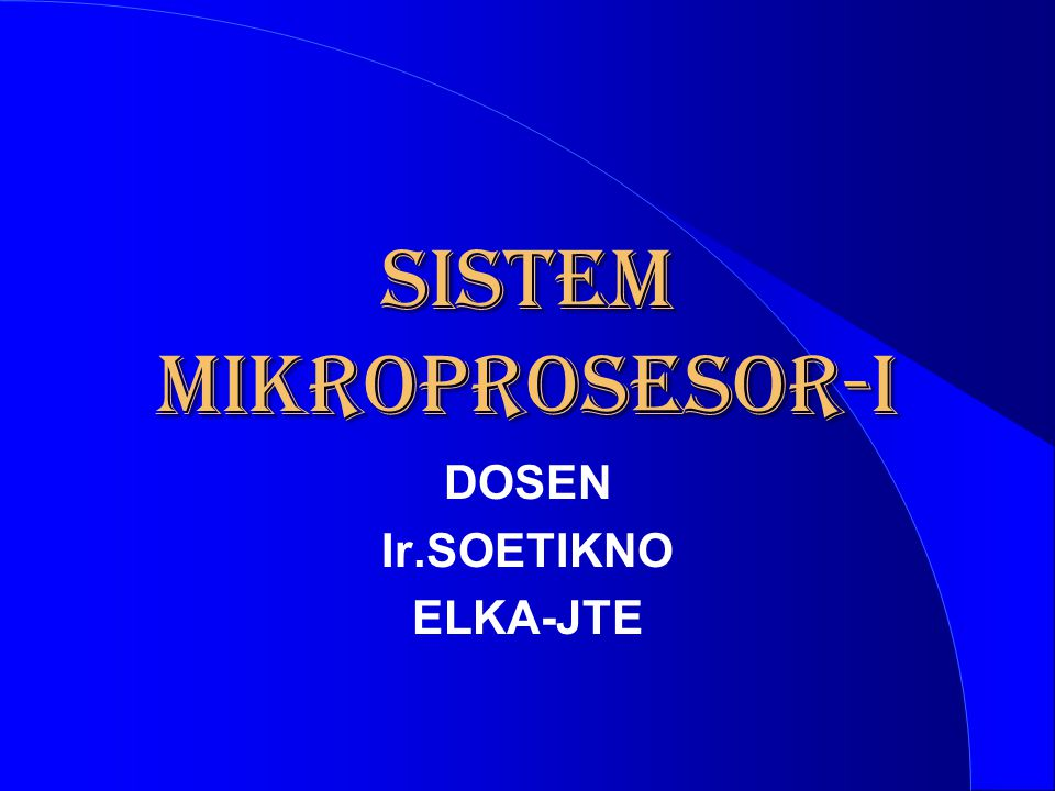 SISTEM MIKROPROSESOR-I