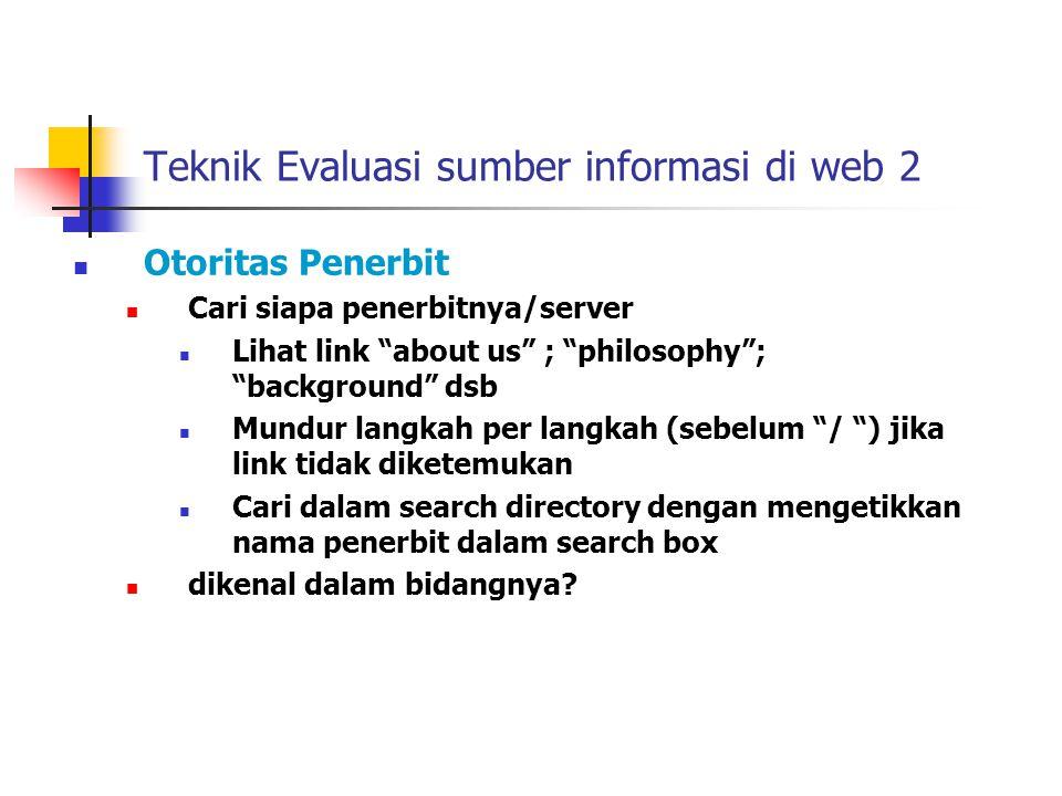 Teknik Evaluasi sumber informasi di web 2