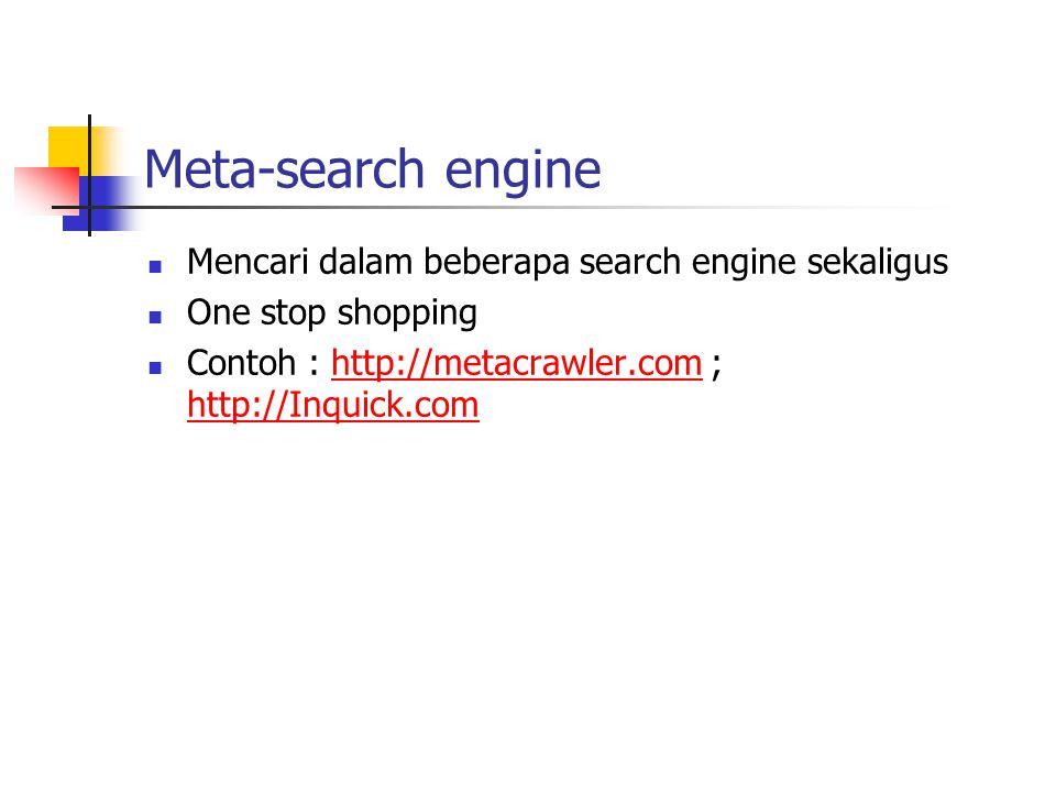 Meta-search engine Mencari dalam beberapa search engine sekaligus