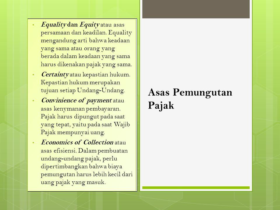 Equality dan Equity atau asas persamaan dan keadilan