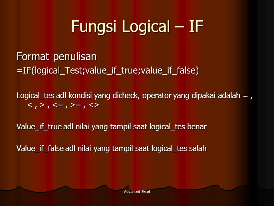 Fungsi Logical – IF Format penulisan