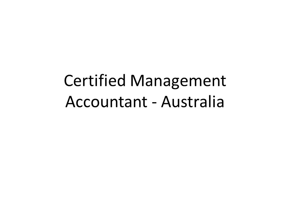 Certified Management Accountant - Australia