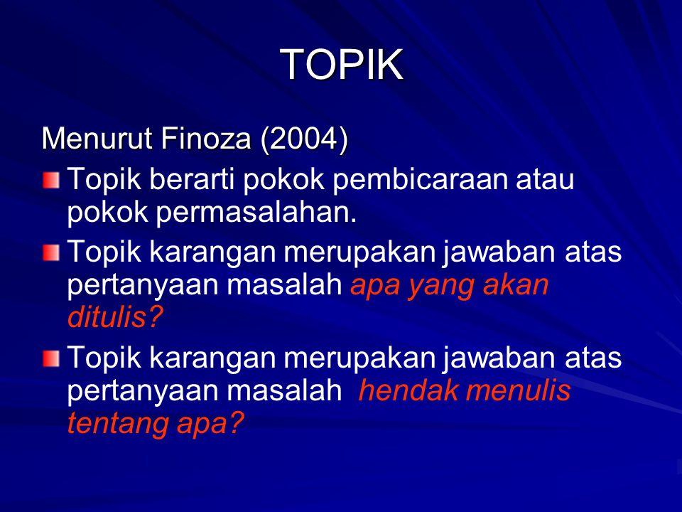 TOPIK Menurut Finoza (2004)