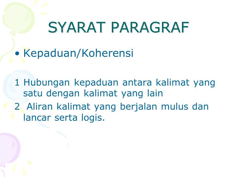 SYARAT PARAGRAF Kepaduan/Koherensi