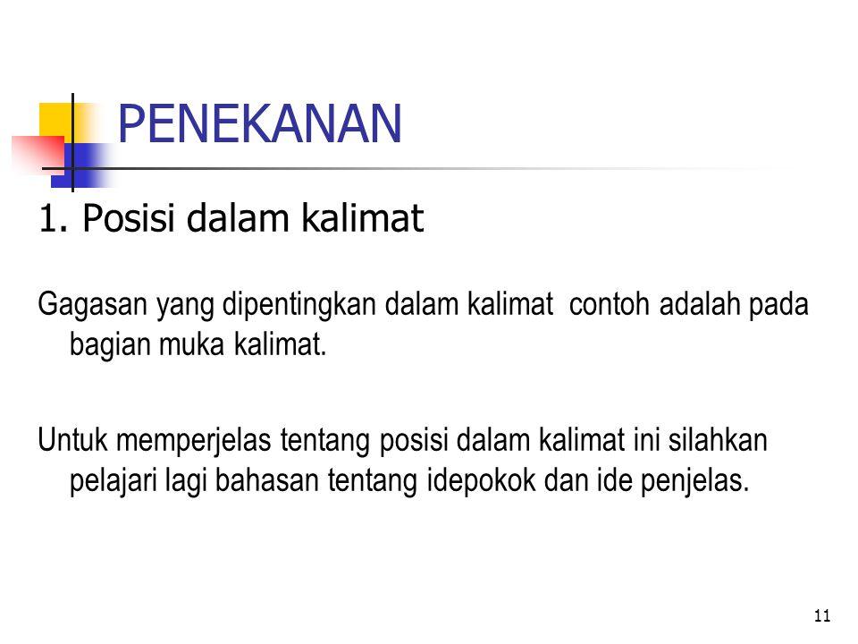 PENEKANAN 1. Posisi dalam kalimat