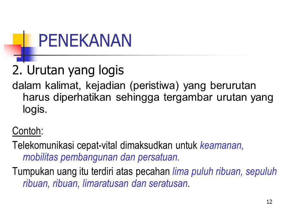 PENEKANAN 2. Urutan yang logis