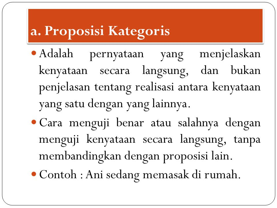 a. Proposisi Kategoris