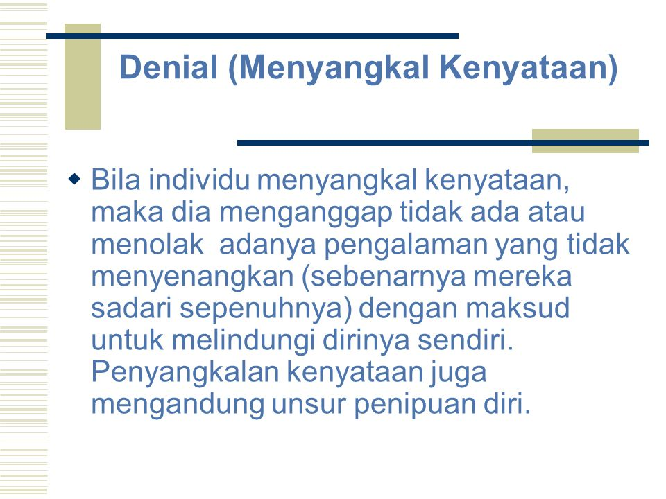 Denial (Menyangkal Kenyataan)