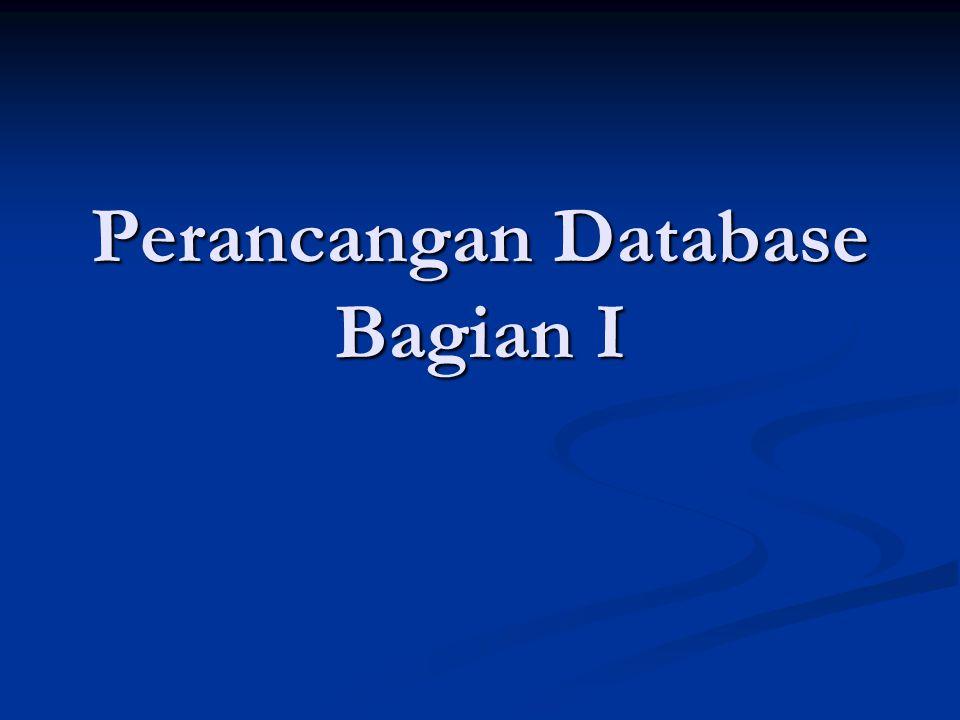 Perancangan Database Bagian I