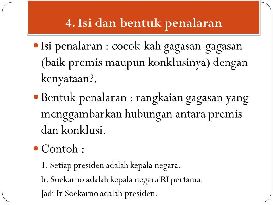 4. Isi dan bentuk penalaran