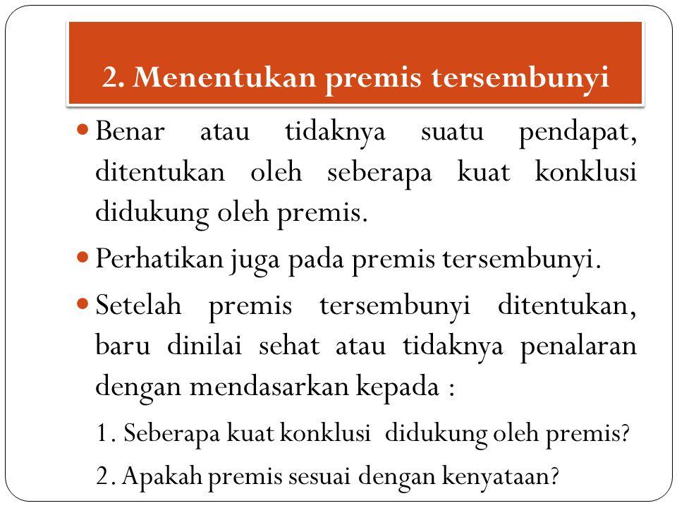 2. Menentukan premis tersembunyi
